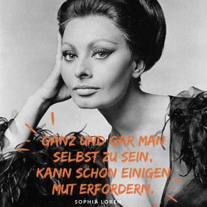 Mut Sophia Loren Zitat Frida Friday